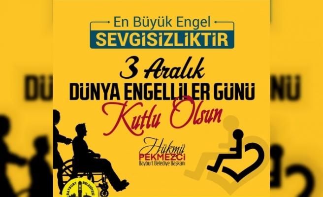 Başkan Pekmezci ''3 Aralık Dünya Engelliler'' Günü Mesajı Yayınladı